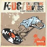 K-Def & Rated R - Signature Sevens Volume 1 (Black Vinyl)