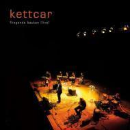 Kettcar - Fliegende Bauten (Live)