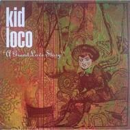 Kid Loco - A Grand Love Story (Colored Vinyl)