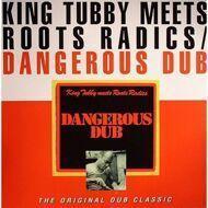 King Tubby Meets Roots Radics - Dangerous Dub