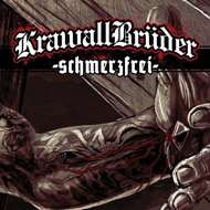 KrawallBrüder - - Schmerzfrei -