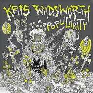 Kris Wadsworth - Popularity