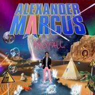 Alexander Marcus  - Kristall (Limited Edition - Signiert)