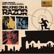 Lewis Parker - Walking On A Razor