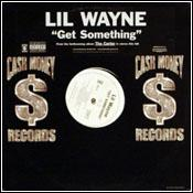 Lil Wayne - Get Something
