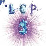 The Liquid Crystal Project (J. Rawls & B Jazz) - LCP 3