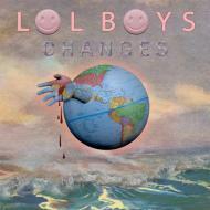 LOL Boys - Changes