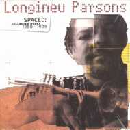 Longineu Parsons - Spaced: Collected Works 1980-1999