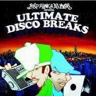 Lord Funk & DJ Moar - Ultimate Disco Breaks