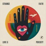 Strange Faith - Love And Poverty