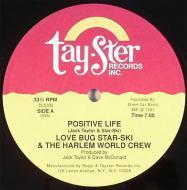 Love Bug Starski & The Harlem World Crew - Positive Life
