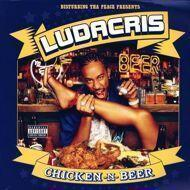 Ludacris - Chicken -N- Beer