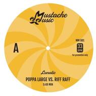Lunatic - Poppa Large vs. Riff Raff / Rap Tight On Saturday Nite (Black Vinyl)