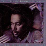 Luther Vandross - The Best Of Luther Vandross - The Best Of Love