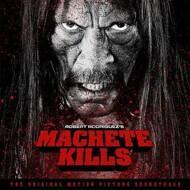 Various - Machete Kills (Soundtrack / O.S.T.)