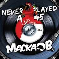 Macka B - Never Played A 45