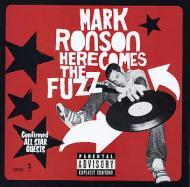 Mark Ronson - Here Comes The Fuzz