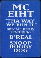 MC Eiht - Tha Way We Run It