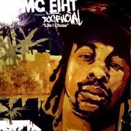 MC Eiht - Life I Chose