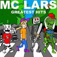 MC Lars - Greatest Hits
