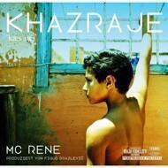 MC Rene & Figub Brazlevic - KHAZRAJE