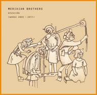 Meridian Brothers - Devocion (Works 2005 - 2011)