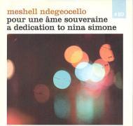 Meshell Ndegeocello - Pour Une Ame Souveraine A Dedication To Nina Simone