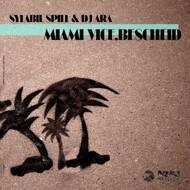 Sylabil Spill & DJ Ara - Miami Vice Bescheid