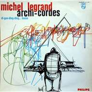 Michel Legrand - Archi-Cordes