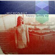 Micronaut - Happy Family EP