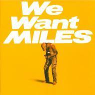 Miles Davis - We Want Miles