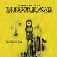 The Ministry Of Wolves - Happily Ever After