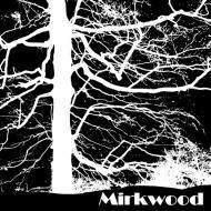 Mirkwood - Mirkwood