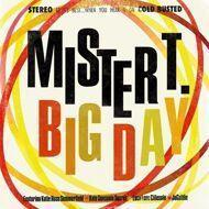 Mister T. - Big Day