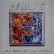 FFMC`s - Mit Hand Herz Und Verstand