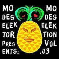 Modeselektor Proudly Presents - Modeselektion Volume 3