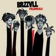 BRZZVLL - Polemicals