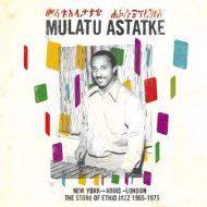 Mulatu Astatke  - New York - Addis - London - The Story Of Ethio Jazz 1965-1975