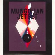 Mungolian Jetset - Mungodelics