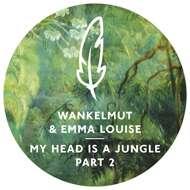 Wankelmut & Emma Louise - My Head Is A Jungle Part 2