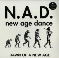 N.A.D. - Dawn Of A New Age