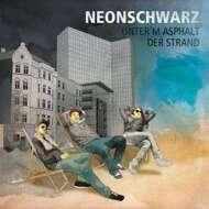 Neonschwarz (Captain Gips & Johnny Mauser) - Unterm Asphalt Der Strand