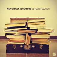 New Street Adventure - No Hard Feelings