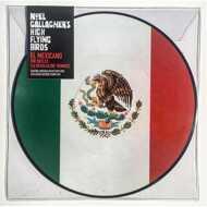 Noel Gallagher's High Flying Birds - El Mexicano (The Reflex 'La Revolución' Remixes) (RSD 2016)