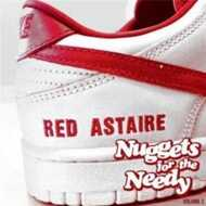 Red Astaire - Nuggets For The Needy Volume 2