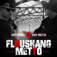 Nutso & Dee Metto - Fluushang Metto