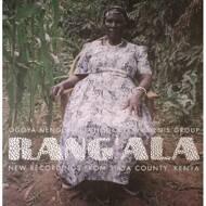 Ogoya Nengo & The Dodo Women's Group - Rang'Ala: New Recordings From Siaya County, Kenya
