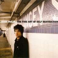 Jesse Malin - The Fine Art Of Self Destruction (Deluxe Reissue)