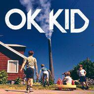 OK KID - Ok Kid