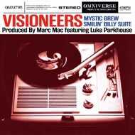 Visioneers - Mystic Brew / Smilin' Billy Suite